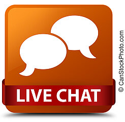Live chat brown square button red ribbon in middle