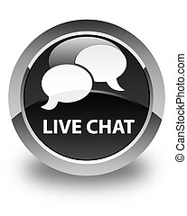 Live chat glossy black round button