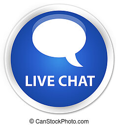 Live chat premium blue round button