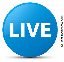 Live cyan blue round button
