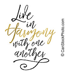 Live in Harmony with One Another
