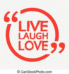 LIVE LAUGH LOVE Lettering Illustration design