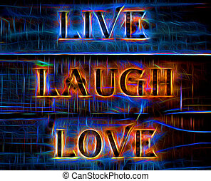 Live Laugh Love Qyote - Neon effect Live Laugh Love Quote
