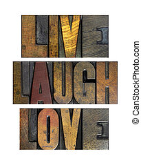Live Laugh Love - The words LIVE LAUGH LOVE written in...