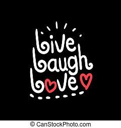 Live, laugh, love typography
