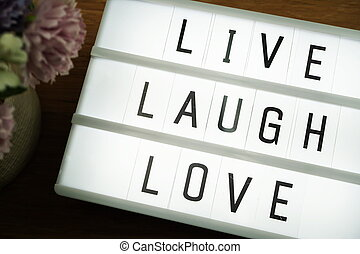 Live Laugh Love word in light box