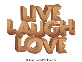 Live laugh love words.