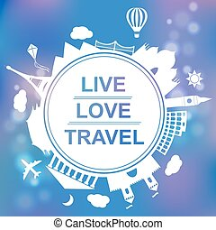 Live, love, travel concept vector illustration