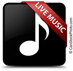 Live music black square button red ribbon in corner