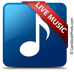 Live music blue square button red ribbon in corner
