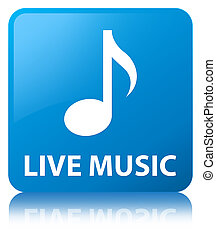 Live music cyan blue square button