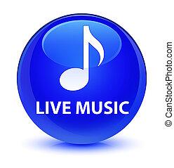 Live music glassy blue round button