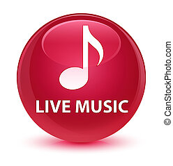 Live music glassy pink round button