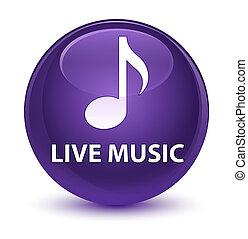 Live music glassy purple round button