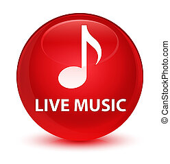 Live music glassy red round button