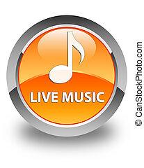 Live music glossy orange round button