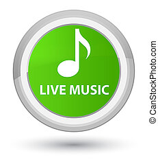 Live music prime soft green round button