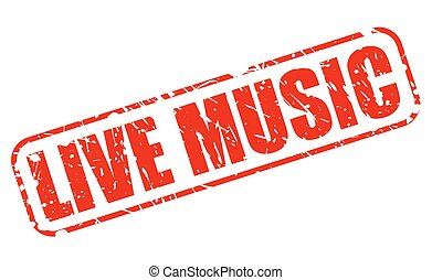 Live music red stamp text on white