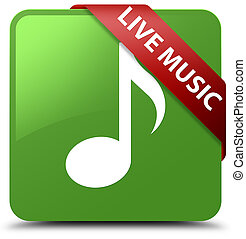 Live music soft green square button red ribbon in corner