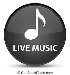 Live music special black round button