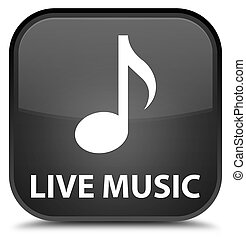 Live music special black square button
