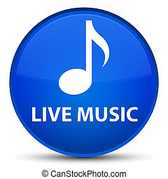 Live music special blue round button