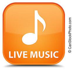 Live music special orange square button