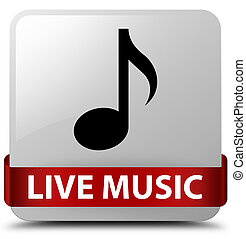 Live music white square button red ribbon in middle