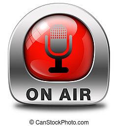 on air - live on air radio live stream broadcasting