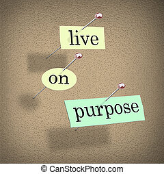Live on Purpose Words on Bulletin Board Fulfilling Life -...