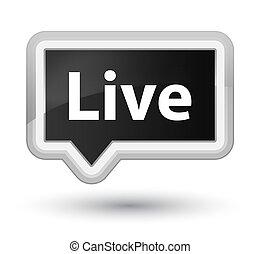 Live prime black banner button