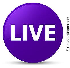 Live purple round button
