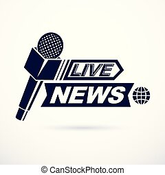 Live reportage conceptual logo, vector illustration created...