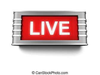 Live sign. 3d illustration isolated on white background