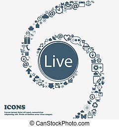 Live sign icon in the center. Around the many beautiful symbols twisted in a spiral. You can use each separately for your design. Vector