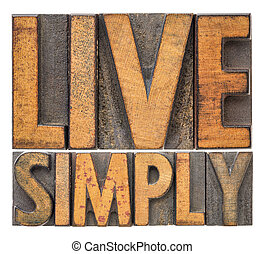 live simply - word abstract in vintage wood type