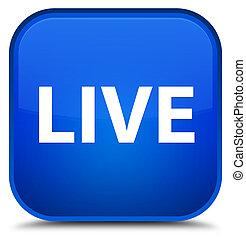 Live special blue square button