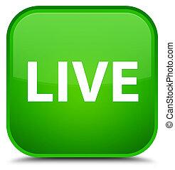 Live special green square button