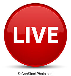 Live special red round button