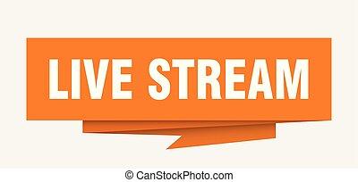 live stream sign. live stream paper origami speech bubble....