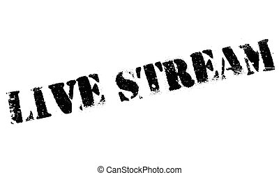 Live stream stamp. Grunge design with dust scratches....