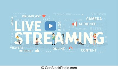 Live streaming concept.