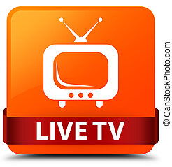 Live tv orange square button red ribbon in middle