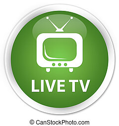 Live tv premium soft green round button