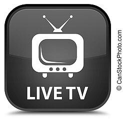 Live tv special black square button