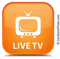 Live tv special orange square button