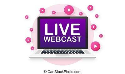 Live Webcast Button, icon, emblem, label. Motion graphics