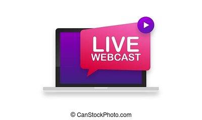 Live Webcast Button icon, emblem. Motion graphics.