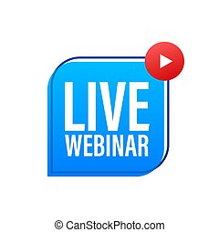 Live Webinar Button, icon, stamp, logo. Vector illustration