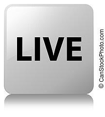 Live white square button